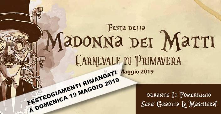 Festeggiamenti della Madonna dei Matti rimandati a domenica 19 maggio 2019
